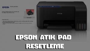 Epson Ped Dolu Hatası Reset Programı